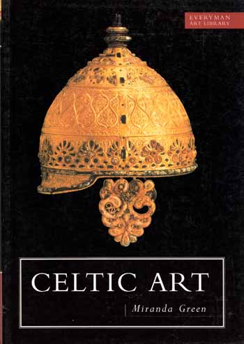 Image for Celtic Art. Reading the Messages ( Everyman Art Library )