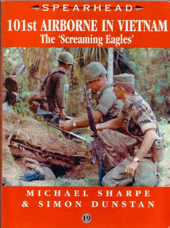 """Spearhead 101st Airborne in Vietnam The """"Screaming Eagles"""""""