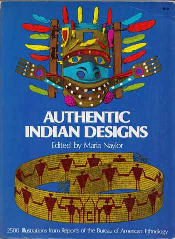 Image for Authentic Indian Designs 2500 Illustrations from Reports of the Bureau of American Ethnology