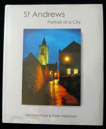 Image for St Andrews Portrait of a City [Signed by Authors]