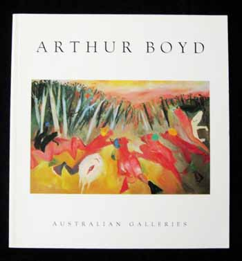 Image for Arthur Boyd. 30 Paintings 1985-12994, 23 Etchings 1993