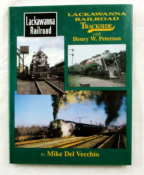 Image for Lackawanna Railroad Trackside with Henry E. Peterson