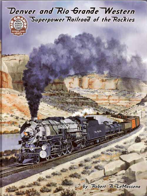 Image for Denver and Rio Grande Western Superpower Railroad of the Rockies