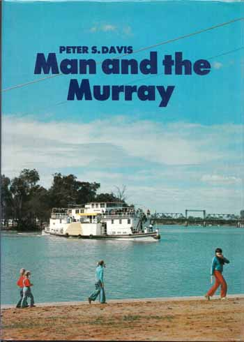 Image for Man and the Murray [Inscribed by Author]