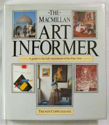 Image for The Macmillan Art Informer. A guide to the full enjoyment of the Fine Arts