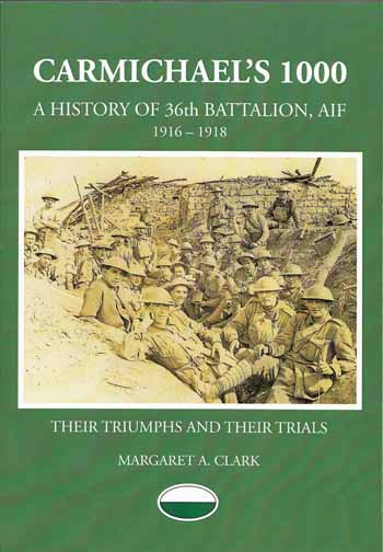 Image for Carmichael's 1000 A History of the 36th Battalion, AIF 1916-1918