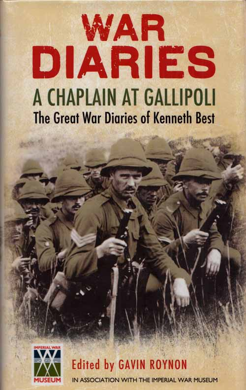Image for War Diaries A Chaplain at Gallpoli The Great War Diaries of Kenneth Best