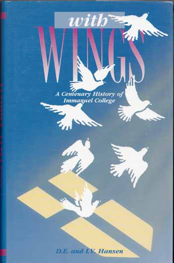 Image for With Wings: A Centenary History of Immanuel College