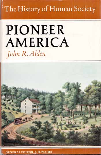 Image for Pioneer America (The History of Human Society)