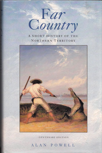 Image for Far Country. A Short History of the Northern Territory