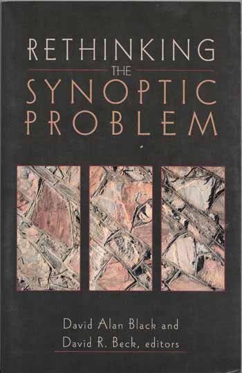 Image for Rethinking the Synoptic Problem