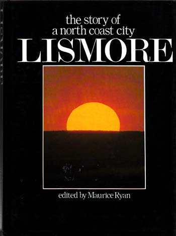 Image for Lismore The Story of a North Coast City