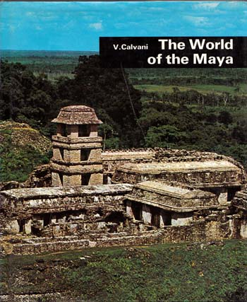Image for The Maya [The World of the Maya]