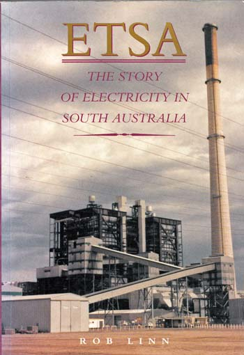 Image for ETSA. The Story of Electricity in South Australia