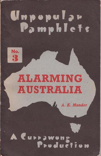 Image for Alarming Australia [Unpopular Pamphlets No. 3]