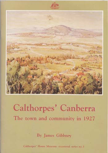 Image for Calthorpes' Canberra.  The Town and Community in 1927