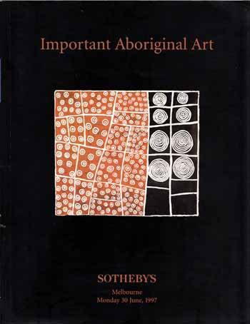 Image for Important Aboriginal Art Including Property from The Tim Guthrie Collection of Early Western Desert Paintings, The Barnett Collection at Columbia University, Selected Works from The Holmes à Court Collection etc Sotheby's Melbourne Monday 30 June 1997