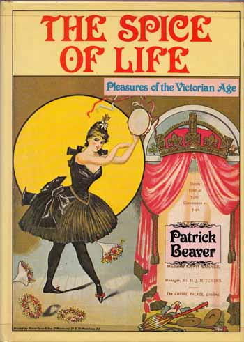 Image for The Spice of Life. Pleasures of the Victorian Age