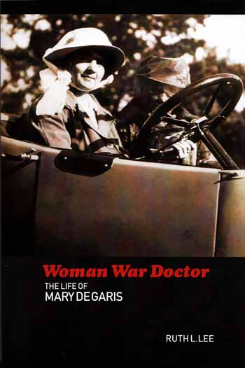 Image for Woman War Doctor: The Life of Mary De Garis