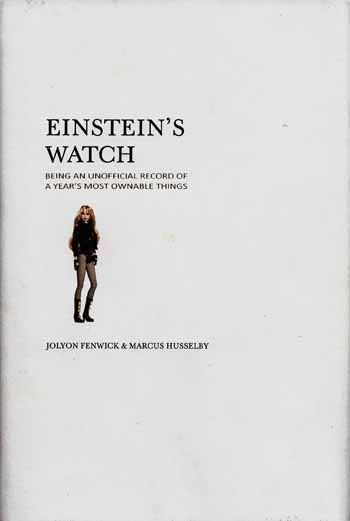 Image for Einstein's Watch. Being An Unofficial Record of a Year's Most Ownable Things