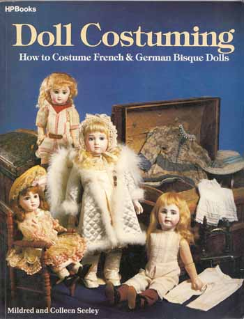 Image for Doll Costuming.  How to Costume French & German Bisque Dolls