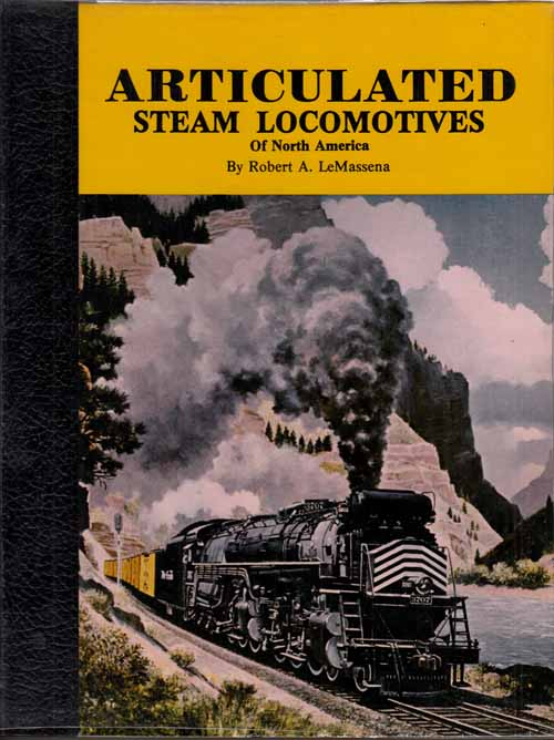 Image for Articulated Steam Locomotives of North America Volume 1