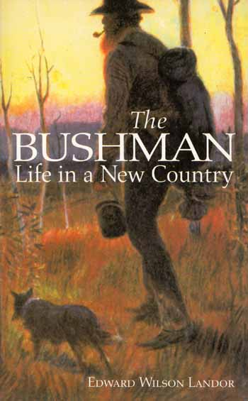 Image for The Bushman. Life In a New Country