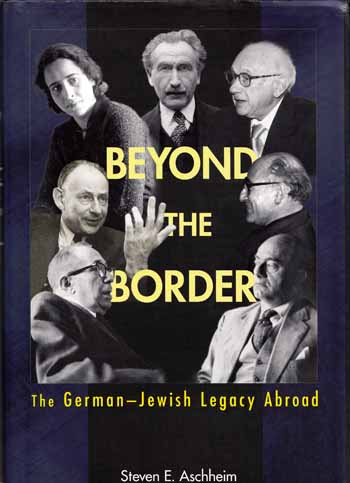 Image for Beyond The Border. The German-Jewish Legacy Abroad
