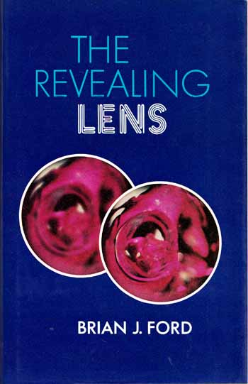 Image for The Revealing Lens. Mankind And The Microscope