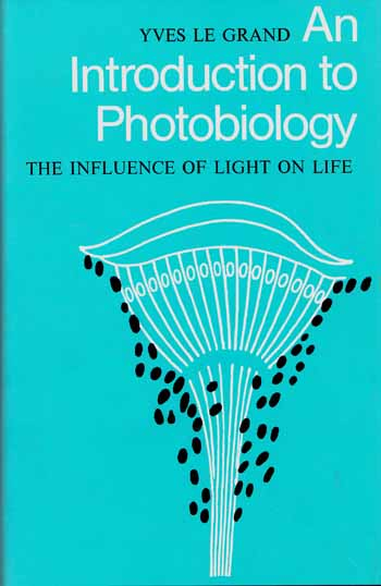 Image for An Introduction to Photobiology. The Influence of Light on Life