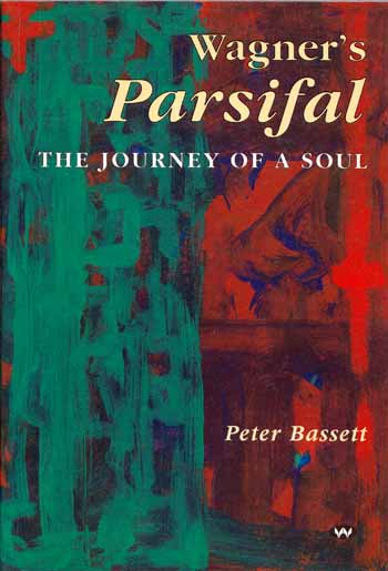 Image for Wagner's Parsifal The Journey of a Soul