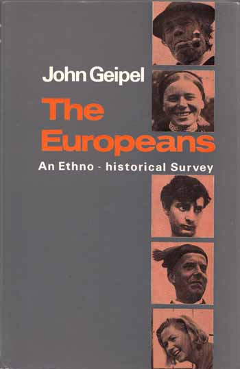 Image for The Europeans. An Ethnohistorical Survey