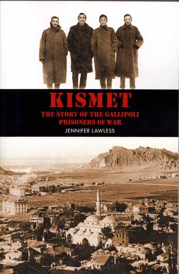 Image for Kismet.  The Story of the Gallipoli Prisoners of War