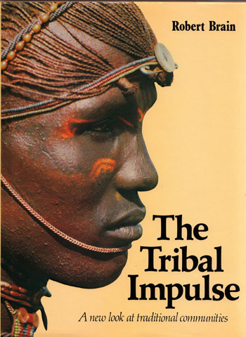 Image for The Tribal Impulse. A new look at traditional communities