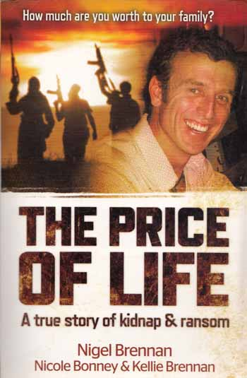 Image for The Price of Life. A True Story of Kidnap and Ransom