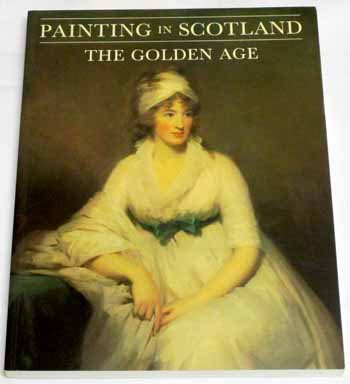 Image for Painting in Scotland. The Golden Age