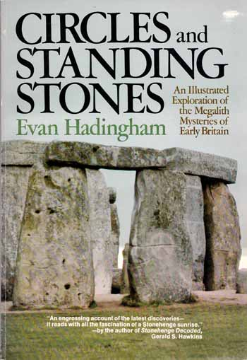 Image for Circles and Standing Stones. An Illustrated Exploration of the Megalith Mysteries of Early Britain