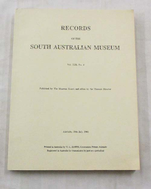 Image for Records of the South Australian Museum Volume XIII No 4, Adelaide 30th July 1960
