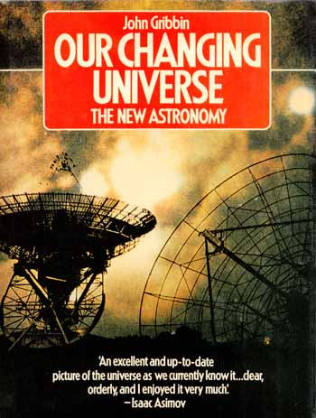 Image for Our Changing Universe. The New Astronomy