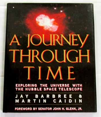 Image for A Journey Through Time. Exploring the Universe with the Hubble Space Telescope