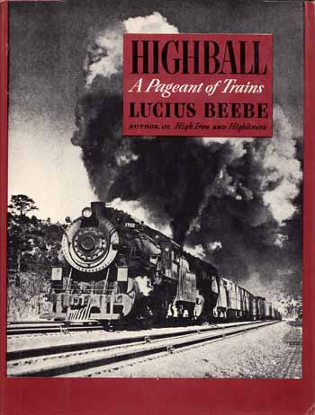 Image for Highball, A Pageant of Trains