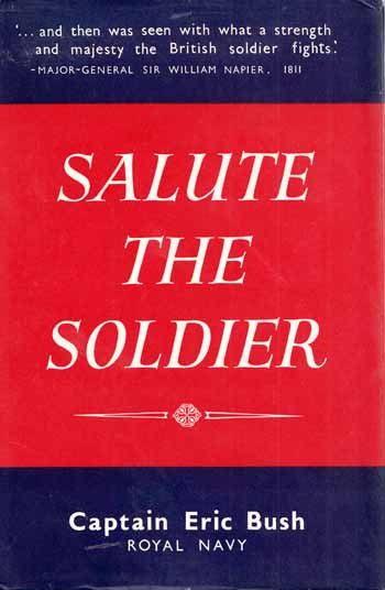Image for Salute the Soldier. An Anthology of Quotations, Poems and Prose