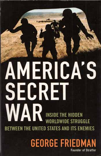 Image for America's Secret War.  Inside the hidden worldwide stuggle between the United States and its enemies