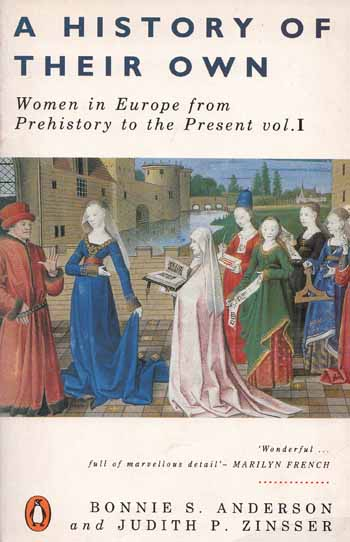 Image for A History of Their Own : Women in Europe from Prehistory to the Present (Volume 1)