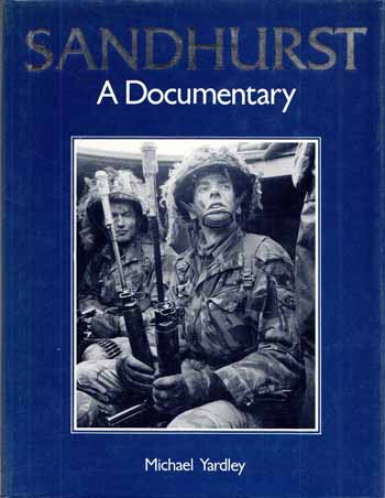 Image for Sandhurst.  A Documentary
