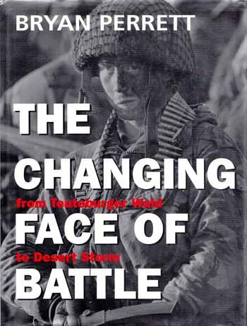 Image for The Changing Face of Battle from Teutoburger Wald to Desert Storm