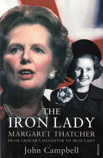 Image for The Iron Lady.  Margaret Thatcher: From Grocer's Daughter to Iron Lady.