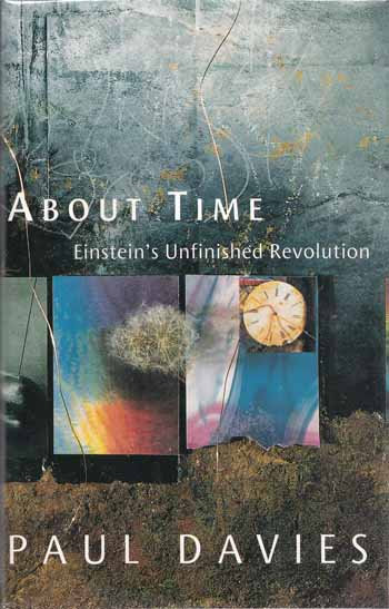 Image for About Time.  Einstein's Unfinished Revolution