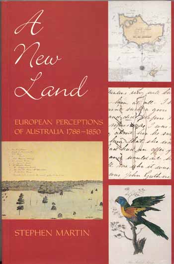 Image for A New Land. European Perceptions of Australia 1788-1850