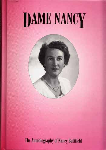 Image for Dame Nancy. The Autobiography of Dame Nancy Buttfield